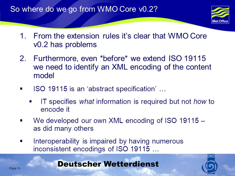 Page 10 So where do we go from WMO Core v0.2.