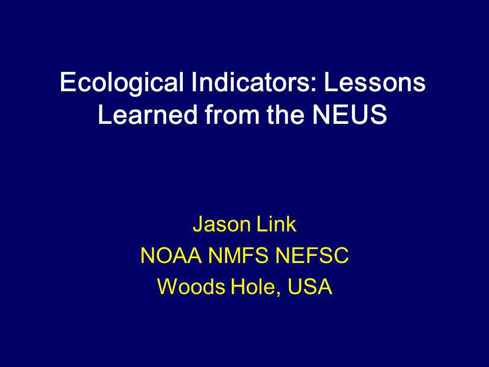 Indicators & Decision Criteria Most ecological indicators are not yet usable as reference points The role of MV Reference Directions, Surfaces, etc.