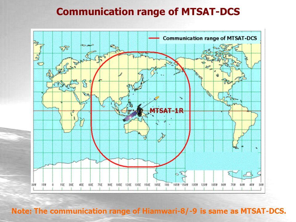 Communication range of MTSAT-DCS Note: The communication range of Hiamwari-8/-9 is same as MTSAT-DCS.