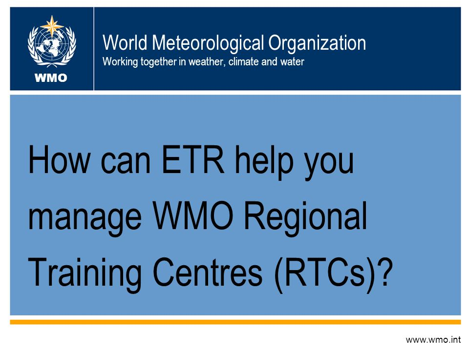 WMO Normal Operations Monitoring Upgrade RTC Courses offered Course Funding Determining Training Needs How can we help you ensure that the RTCs know the Training Needs of your Region How can we help you monitor the RTCs of your Region Does the RA have any input into the courses offered by the RTCs in the Region Does the RA have any input into funding for the courses offered by the RTCs in the Region Can the RA play any role in upgrading of RTCs?