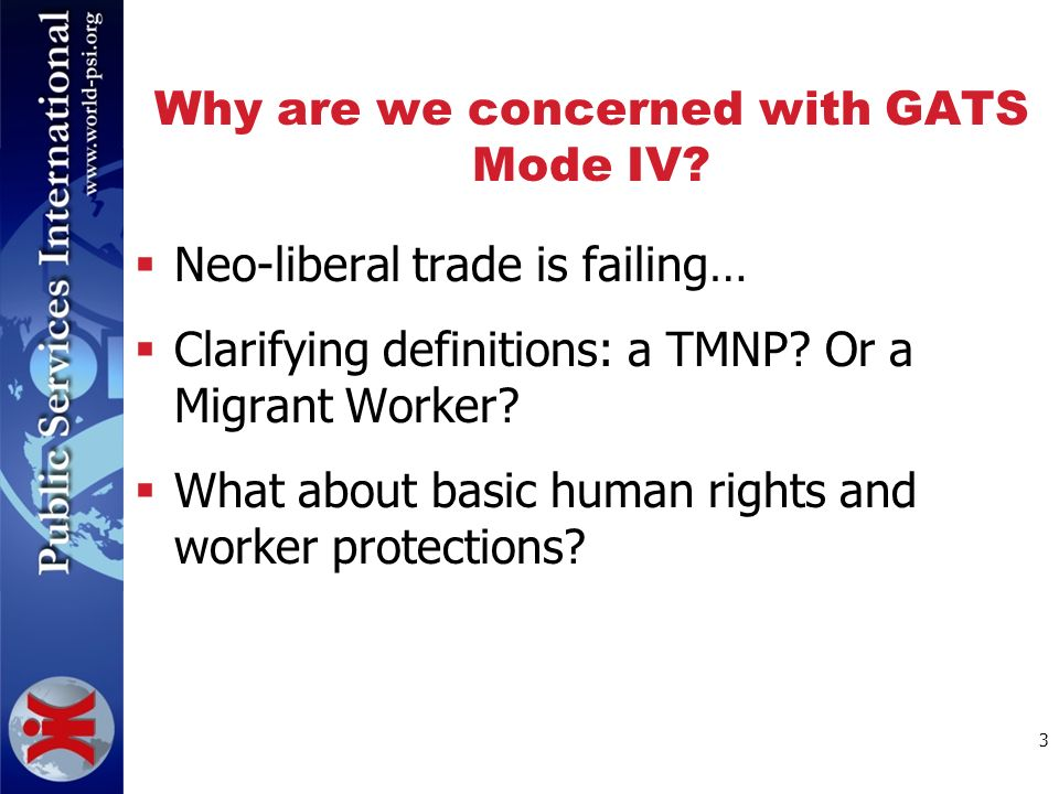 3 Why are we concerned with GATS Mode IV.