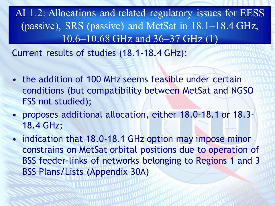 AI 1.2: Allocations and related regulatory issues for EESS (passive), SRS (passive) and MetSat in 18.1–18.4 GHz, 10.6–10.68 GHz and 36–37 GHz (1) Curr