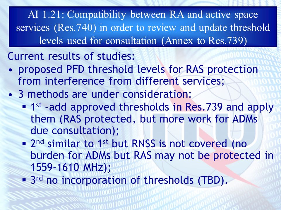 AI 1.21: Compatibility between RA and active space services (Res.740) in order to review and update threshold levels used for consultation (Annex to R