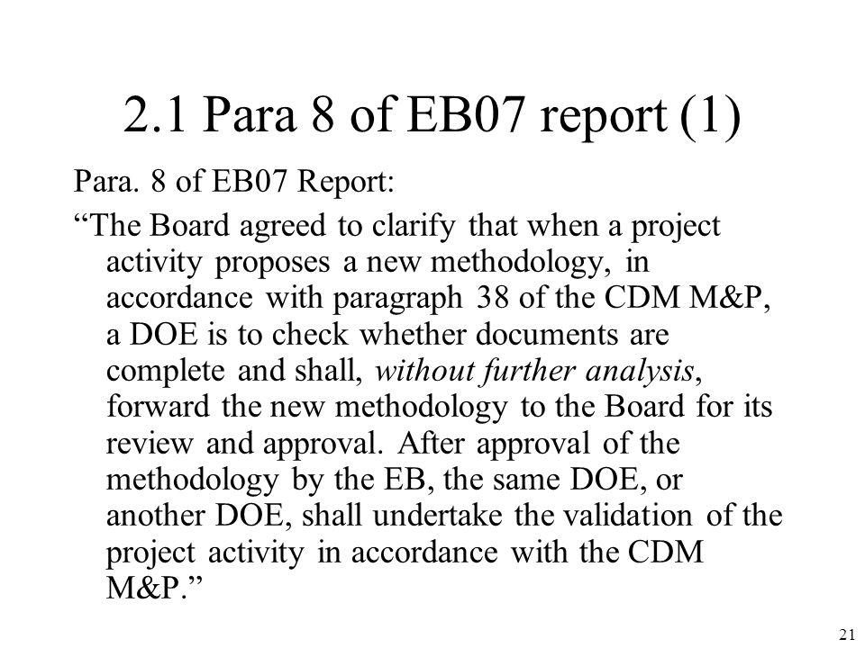 2.1 Para 8 of EB07 report (1) Para.
