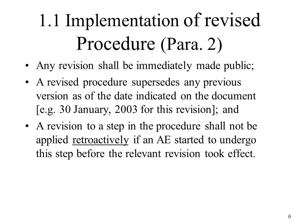 1.1 Implementation of revised Procedure (Para.