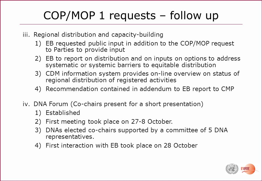 iii.Regional distribution and capacity-building 1)EB requested public input in addition to the COP/MOP request to Parties to provide input 2)EB to rep