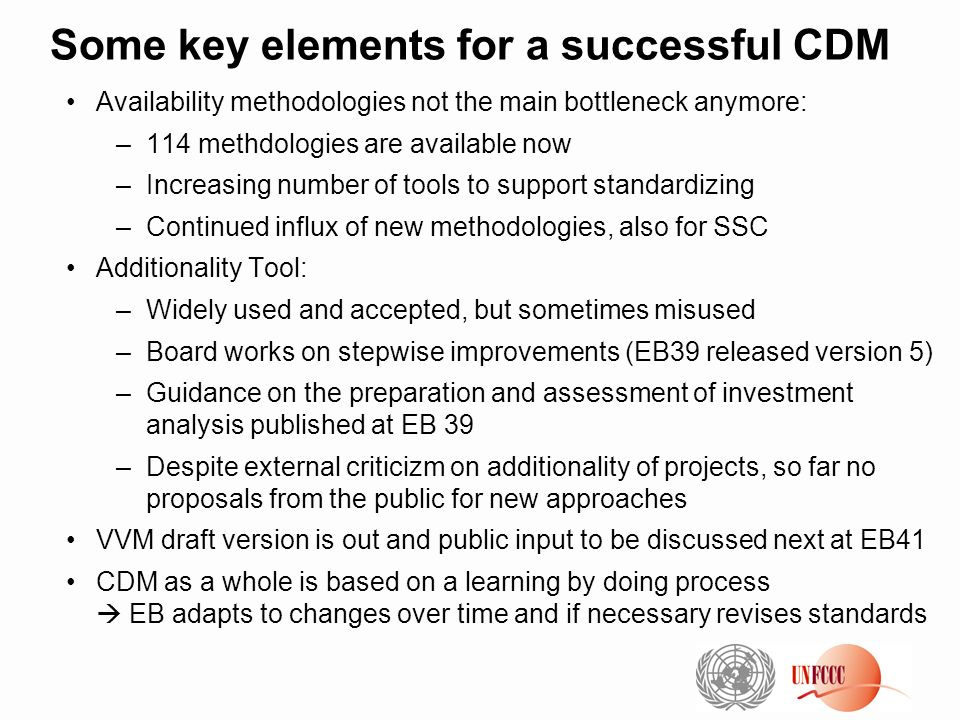 Some key elements for a successful CDM Availability methodologies not the main bottleneck anymore: –114 methdologies are available now –Increasing num