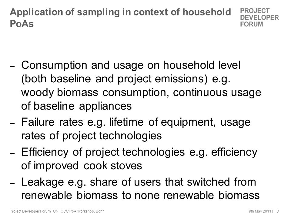 9th May 2011 | 3 Application of sampling in context of household PoAs – Consumption and usage on household level (both baseline and project emissions)