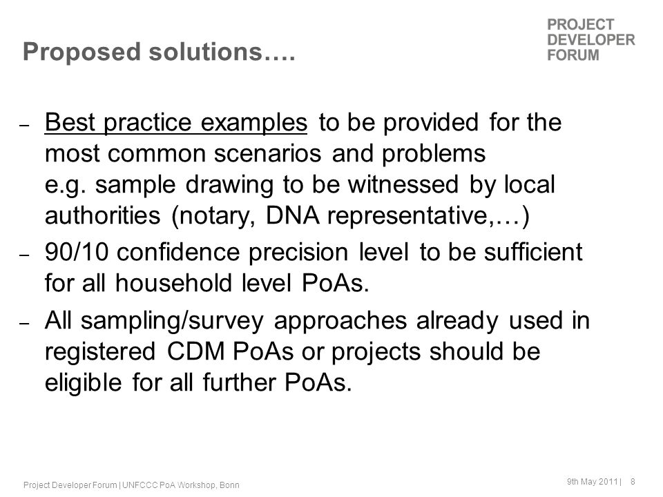 9th May 2011 | 8 Proposed solutions…. – Best practice examples to be provided for the most common scenarios and problems e.g. sample drawing to be wit