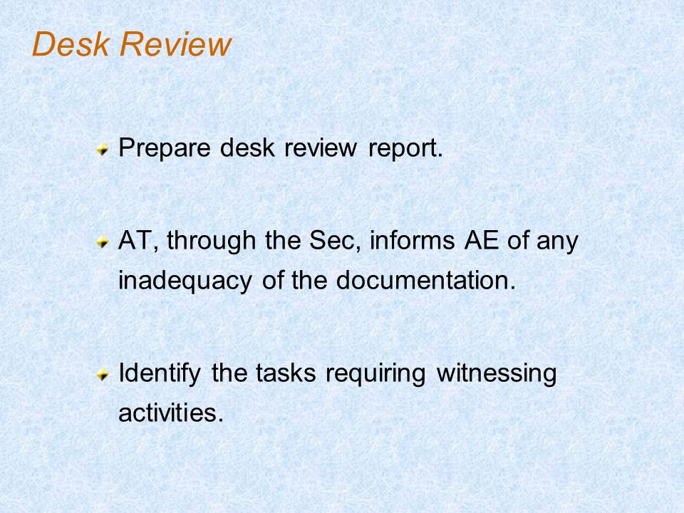 Desk Review Prepare desk review report.