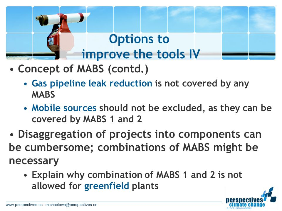 www.perspectives.cc · michaelowa@perspectives.cc Options to improve the tools IV www.perspectives.cc · michaelowa@perspectives.cc Concept of MABS (con