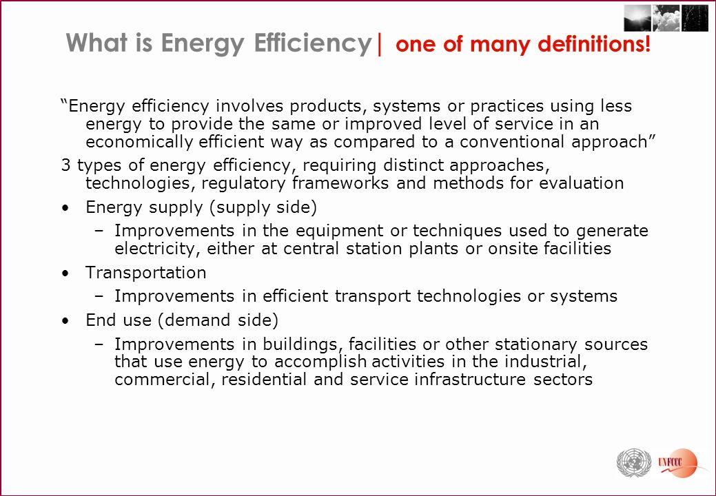 What is Energy Efficiency| one of many definitions.