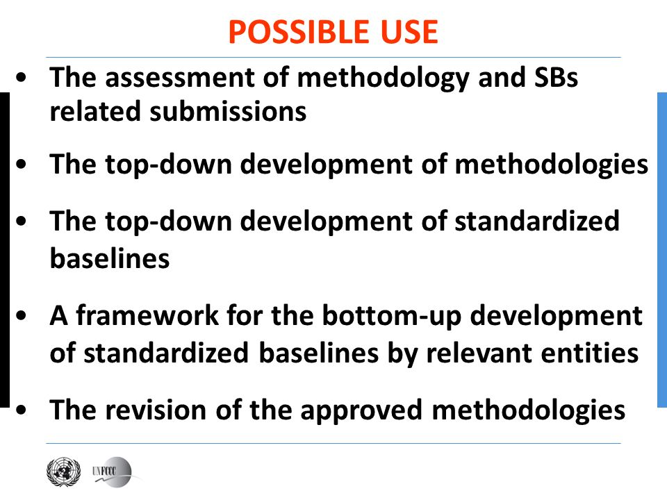The assessment of methodology and SBs related submissions The top-down development of methodologies The top-down development of standardized baselines