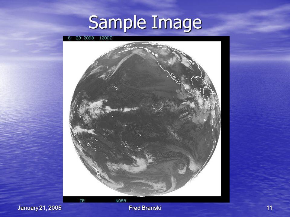 January 21, 2005Fred Branski11 Sample Image