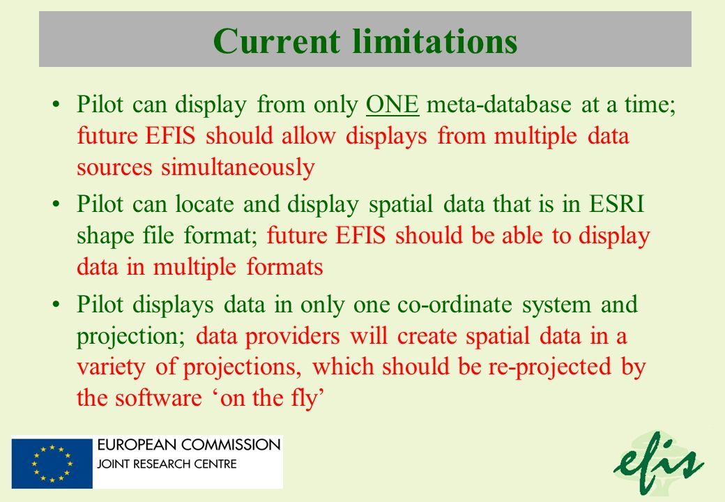Current limitations Pilot can display from only ONE meta-database at a time; future EFIS should allow displays from multiple data sources simultaneous