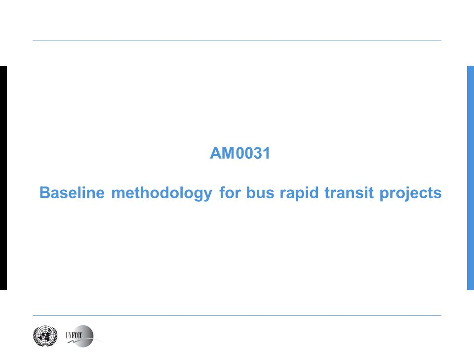 AM0031 Baseline methodology for bus rapid transit projects