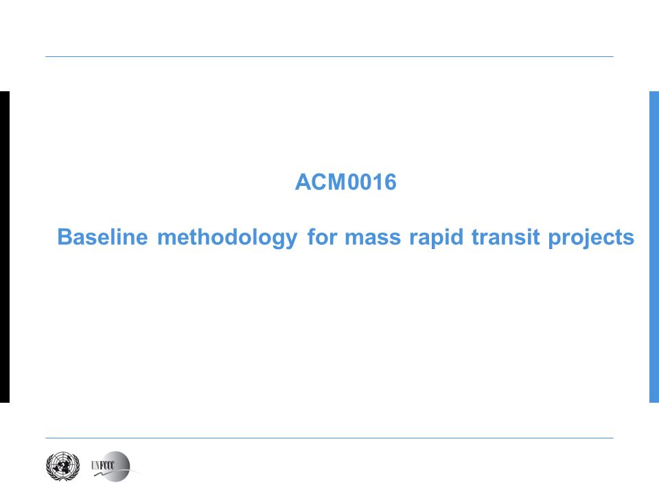 ACM0016 Baseline methodology for mass rapid transit projects