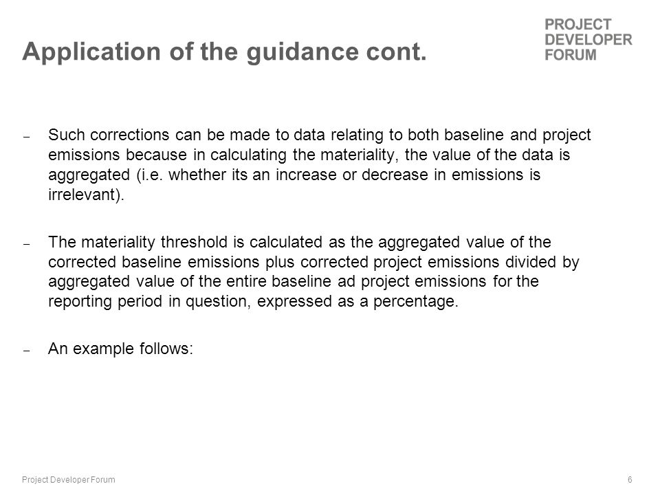 6 Application of the guidance cont.