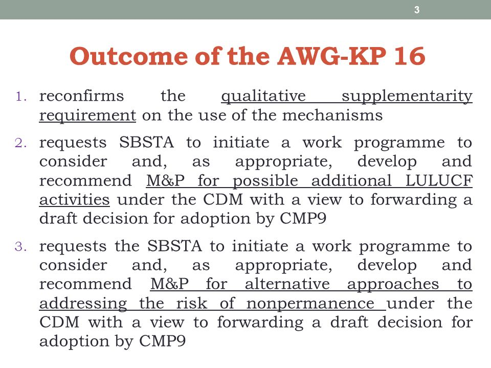 Outcome of the AWG-KP 16 1.