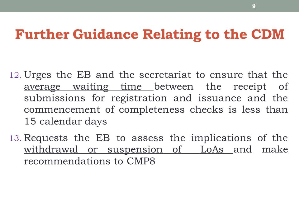 Further Guidance Relating to the CDM 14.