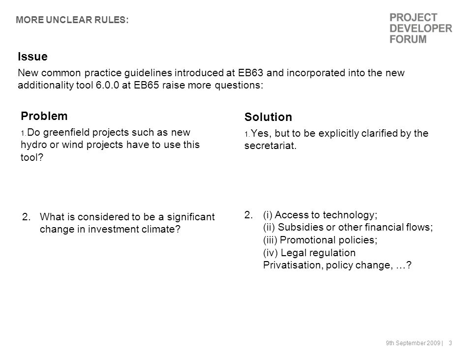 9th September 2009 | 4 THERE IS UNCERTAINTY ABOUT WHAT HAPPENS REGARDING GAPS IN PRIOR CONSIDERATION DOCUMENTATION Problem 1.