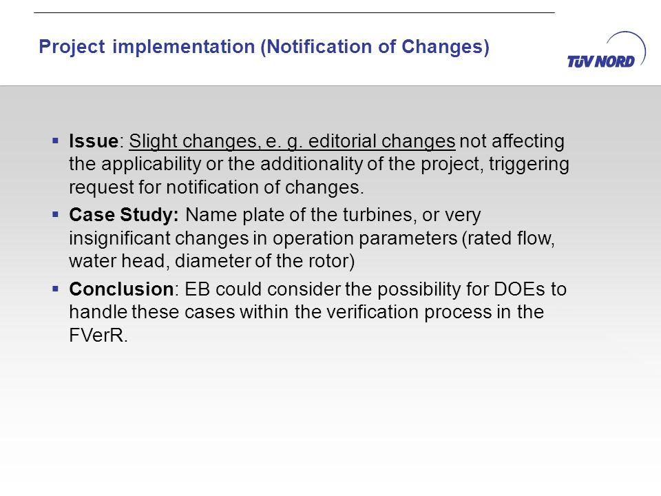 Issue: Slight changes, e. g.