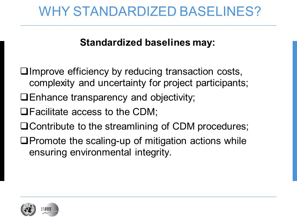 WHY STANDARDIZED BASELINES.