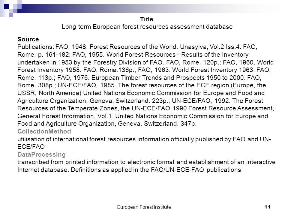 European Forest Institute11 Source Publications: FAO, 1948.