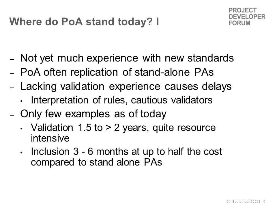 9th September 2009 | 5 Where do PoA stand today.