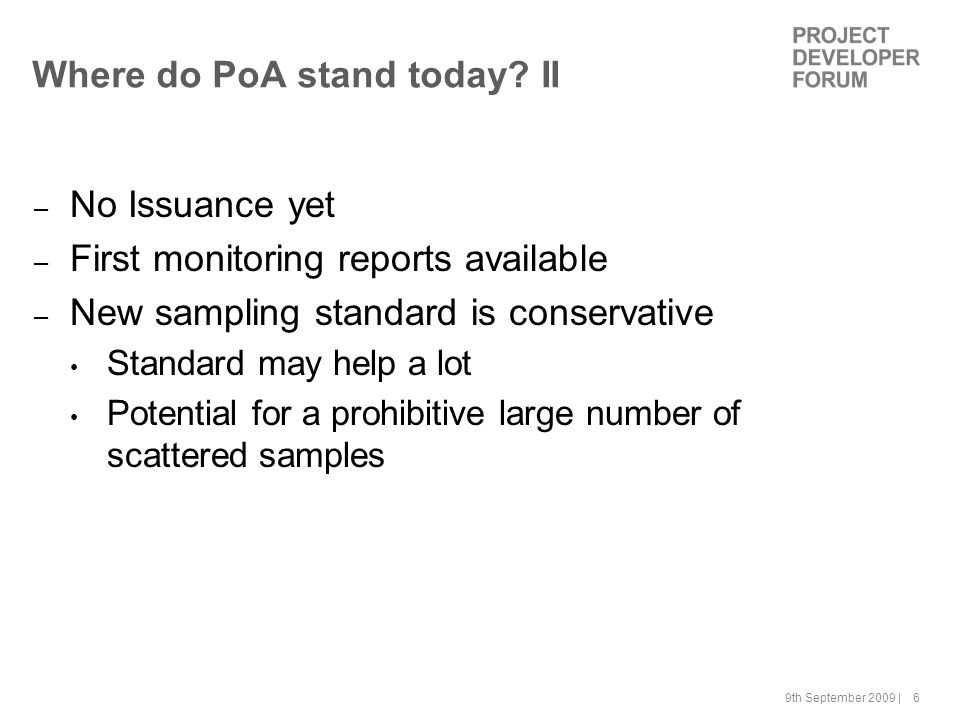 9th September 2009 | 7 Where do PoA stand today.