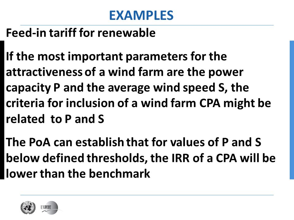 Feed-in tariff for renewable If the most important parameters for the attractiveness of a wind farm are the power capacity P and the average wind spee