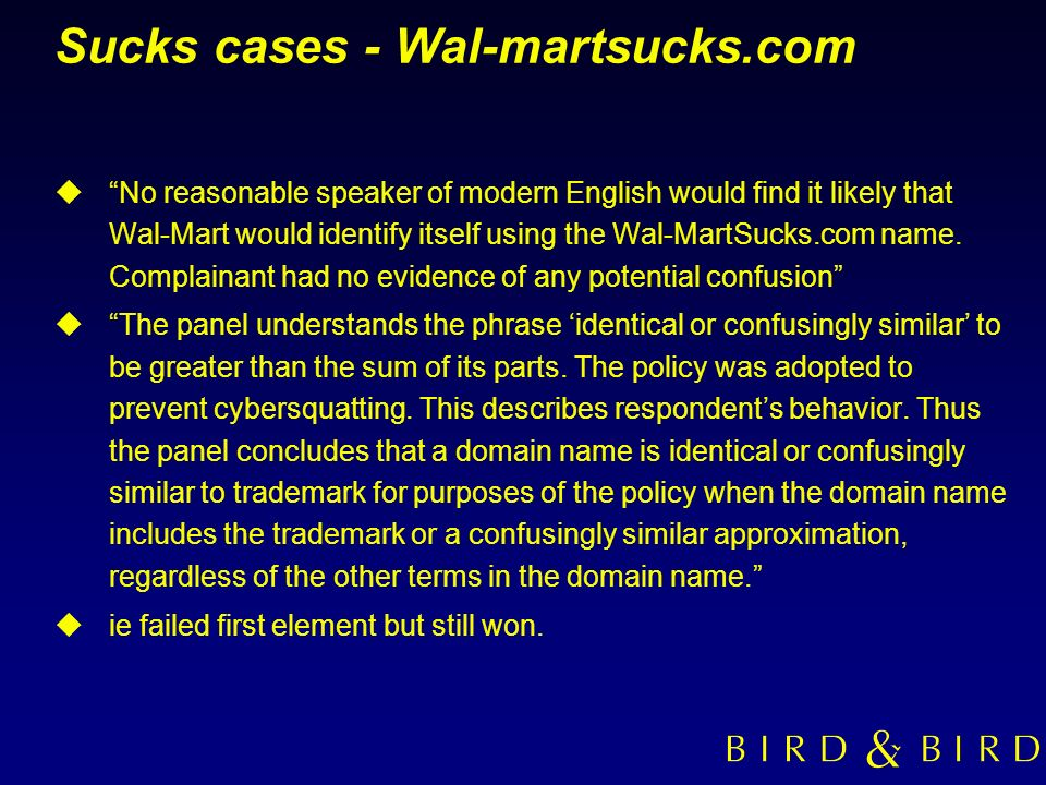 Sucks cases - Wal-martsucks.com uNo reasonable speaker of modern English would find it likely that Wal-Mart would identify itself using the Wal-MartSu