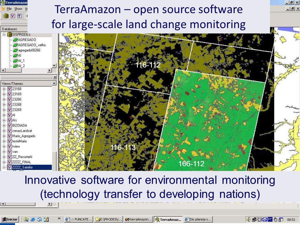 166-112 116-113 116-112 TerraAmazon – open source software for large-scale land change monitoring Innovative software for environmental monitoring (technology transfer to developing nations)