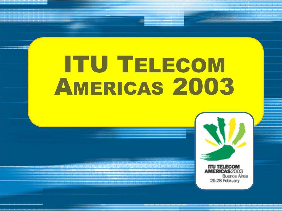 ITU T ELECOM A MERICAS 2003