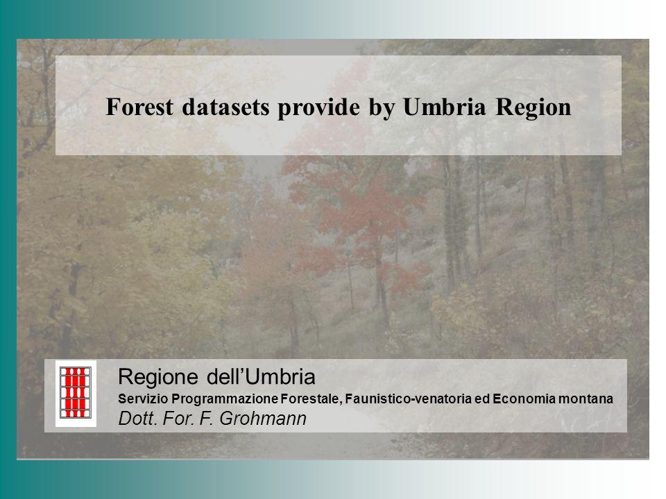 Forest datasets provide by Umbria Region Regione dellUmbria Servizio Programmazione Forestale, Faunistico-venatoria ed Economia montana Dott. For. F.