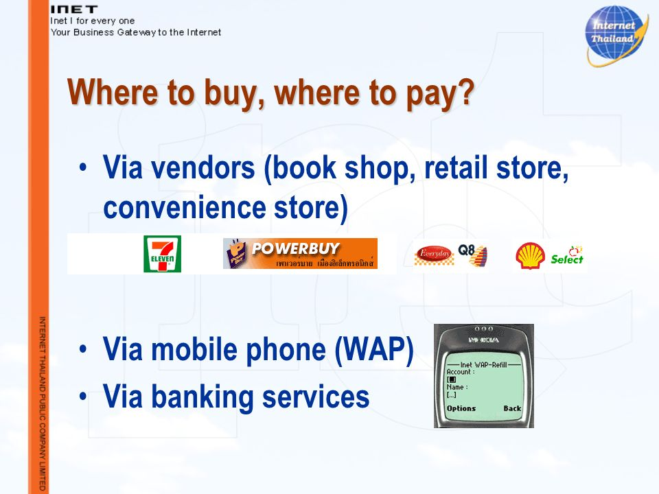 Where to buy, where to pay.