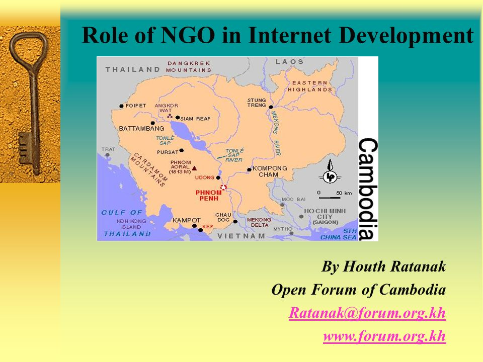 By Houth Ratanak Open Forum of Cambodia Ratanak@forum.org.kh www.forum.org.kh Role of NGO in Internet Development