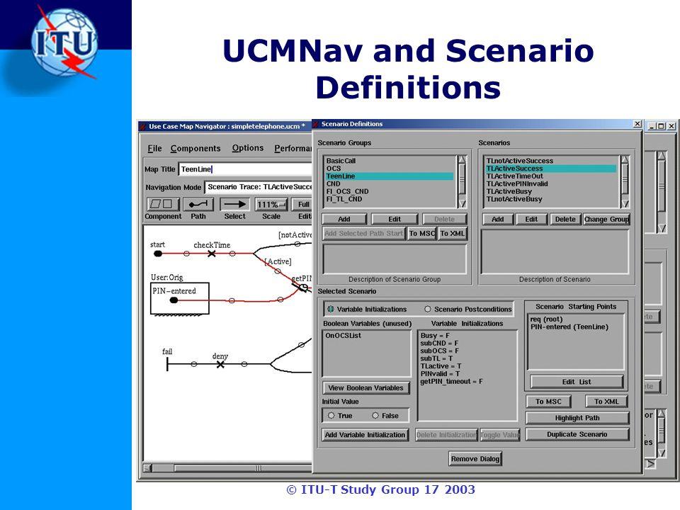© ITU-T Study Group 17 2003 UCMNav and Scenario Definitions