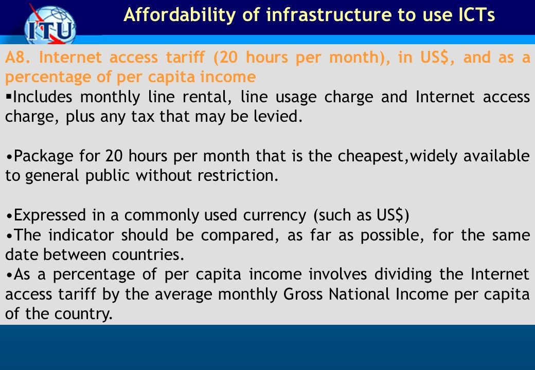 Affordability of infrastructure to use ICTs A8.