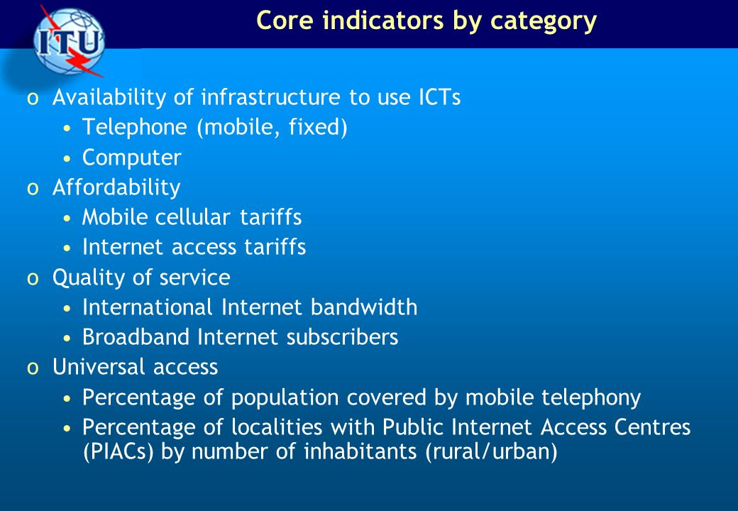 Availability of infrastructure to use ICTs oIn order to enhance comparability, countries should provide a breakdown of how their main telephone line figure is computed.