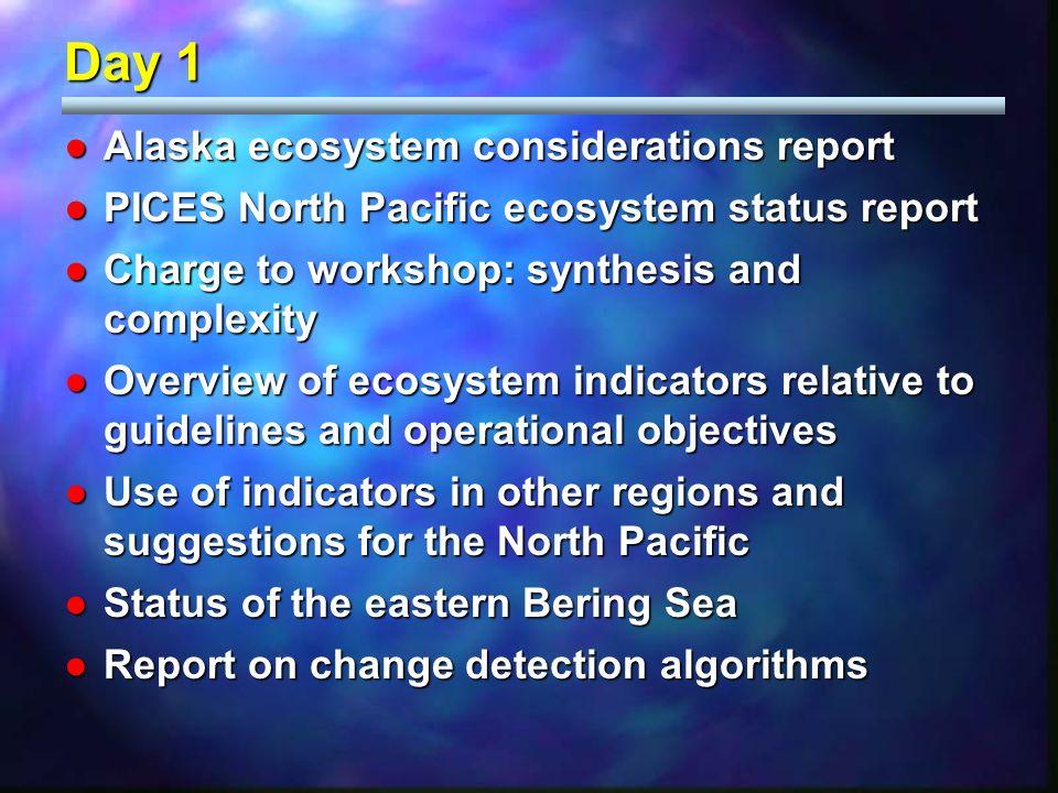 Alaska ecosystem considerations reportAlaska ecosystem considerations report PICES North Pacific ecosystem status reportPICES North Pacific ecosystem