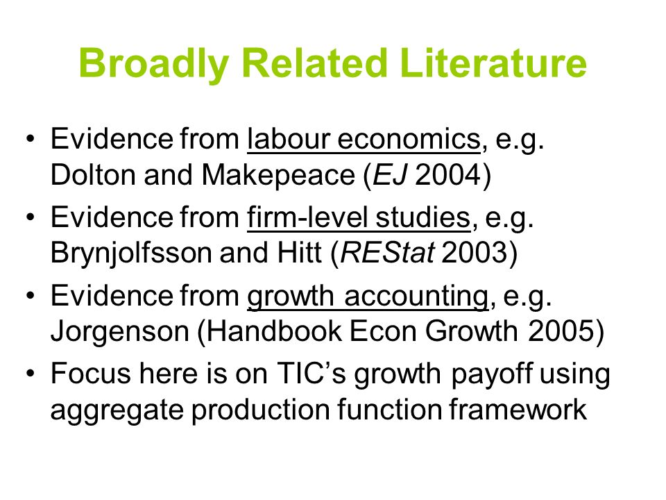 Broadly Related Literature Evidence from labour economics, e.g.