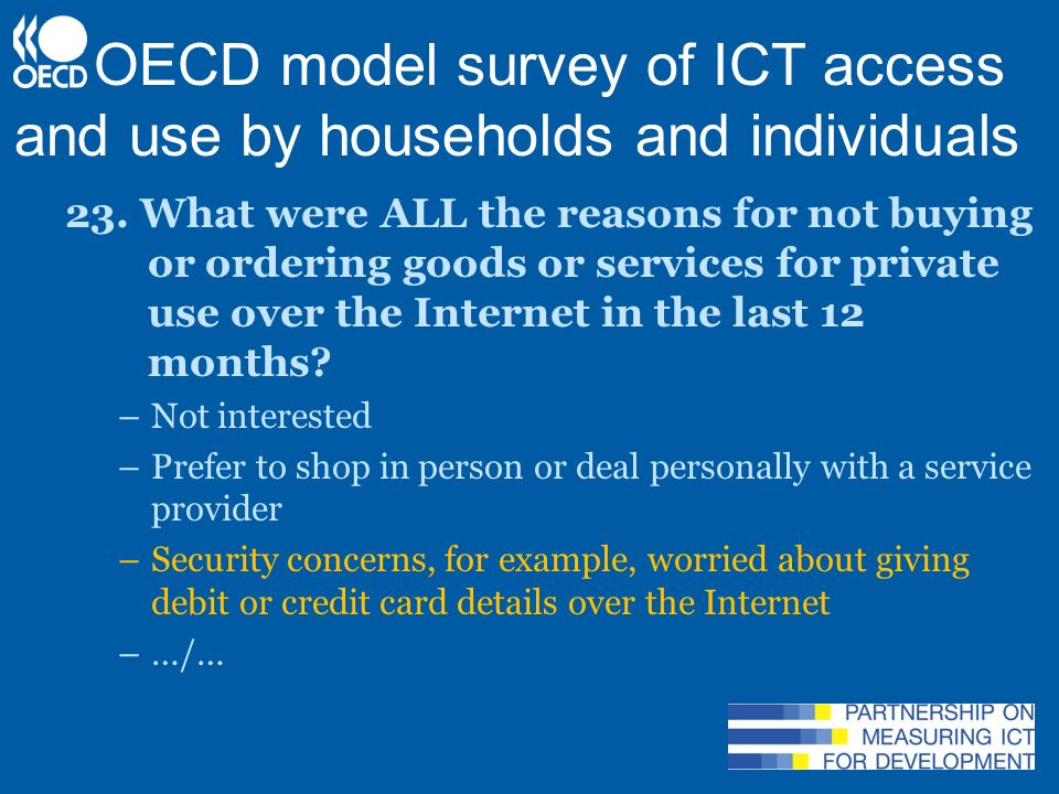 OECD model survey of ICT access and use by households and individuals 23.