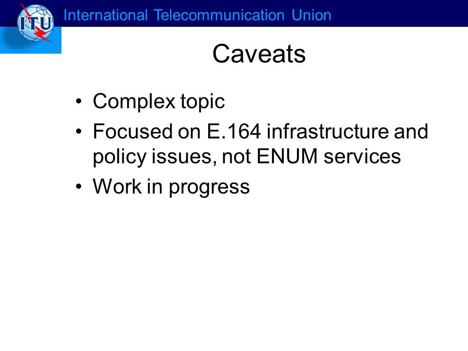 International Telecommunication Union What is E.164.