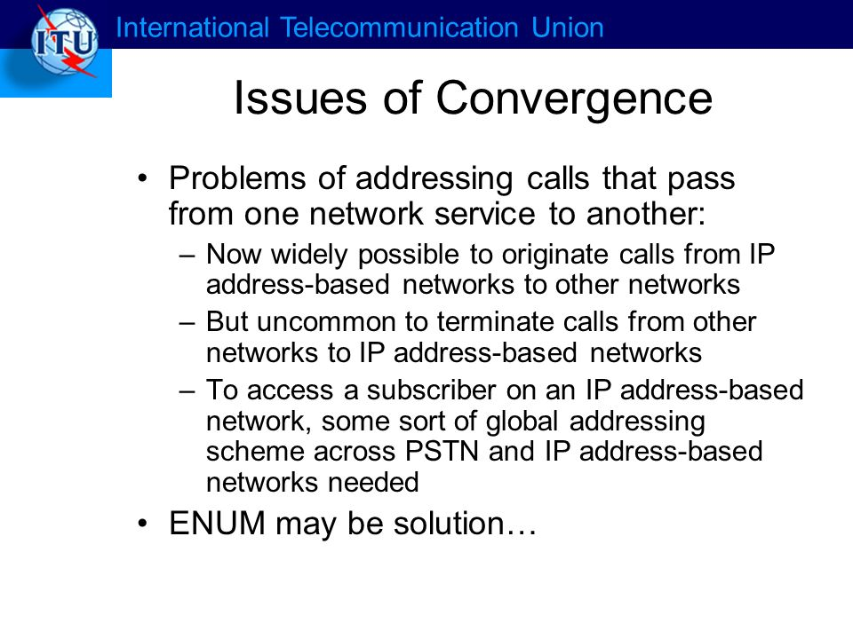 International Telecommunication Union What is ENUM.