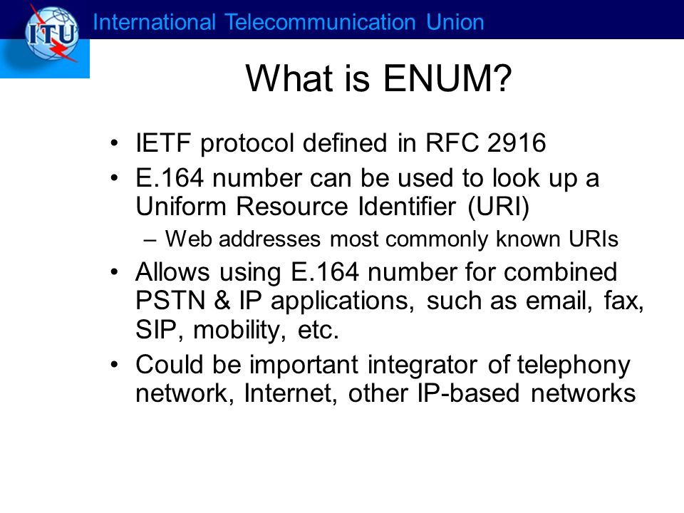 International Telecommunication Union What is ENUM.