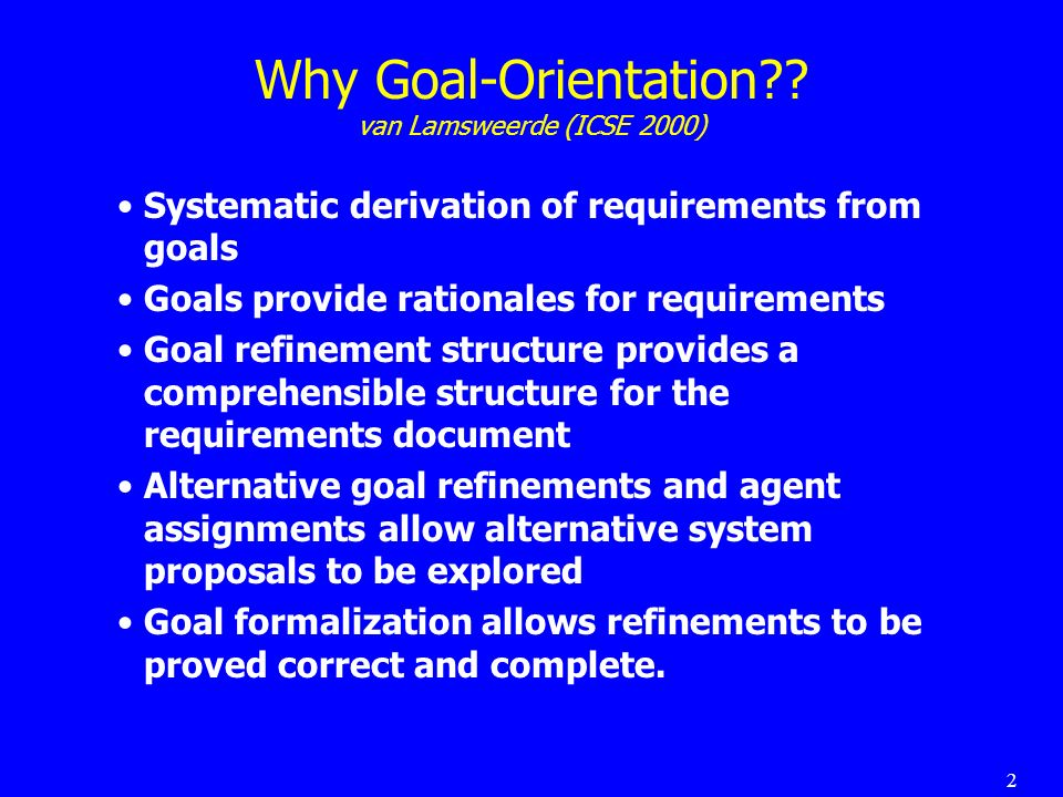 2 Why Goal-Orientation?.