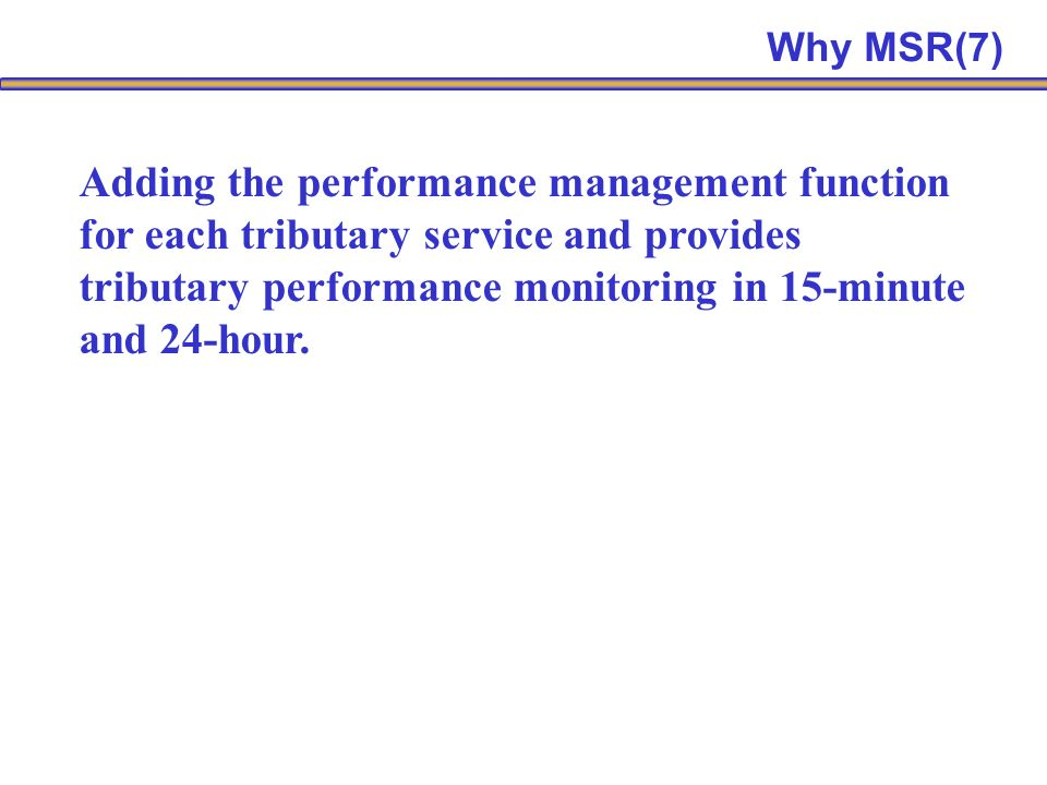 Adding the performance management function for each tributary service and provides tributary performance monitoring in 15-minute and 24-hour.