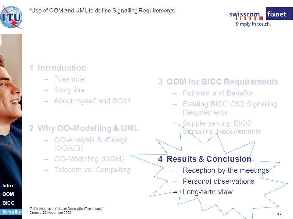 Use of OOM and UML to define Signalling Requirements 20 ITU Workshop on