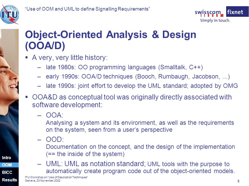 Use of OOM and UML to define Signalling Requirements 8 ITU Workshop on